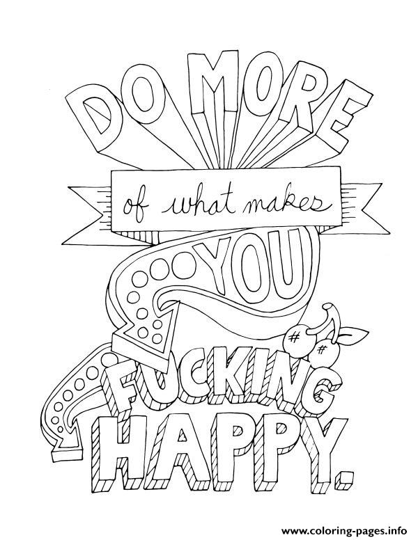 Quotes word do more of what makes you happy coloring pages for What is a color that makes you happy