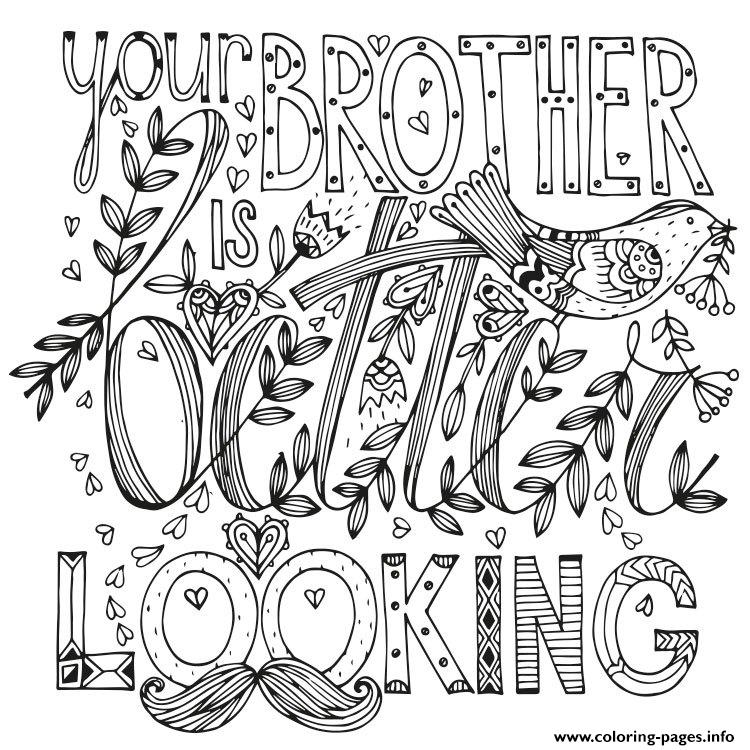 Best Swear Word Brother Is Looking Coloring Pages Printable