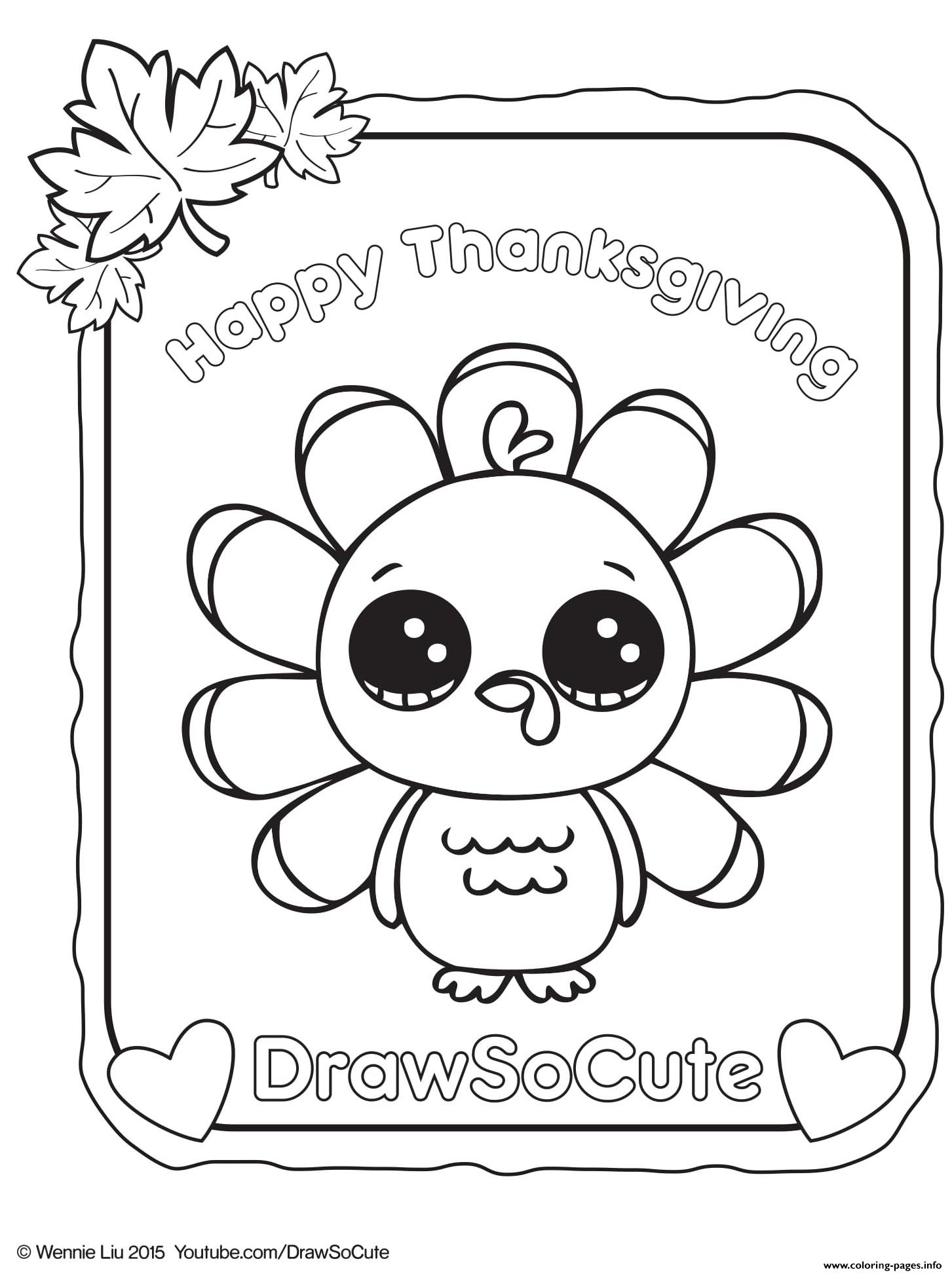 Thanksgiving Turkey Coloring Pages Thanksgiving Turkey Draw So Cute Coloring Pages Printable