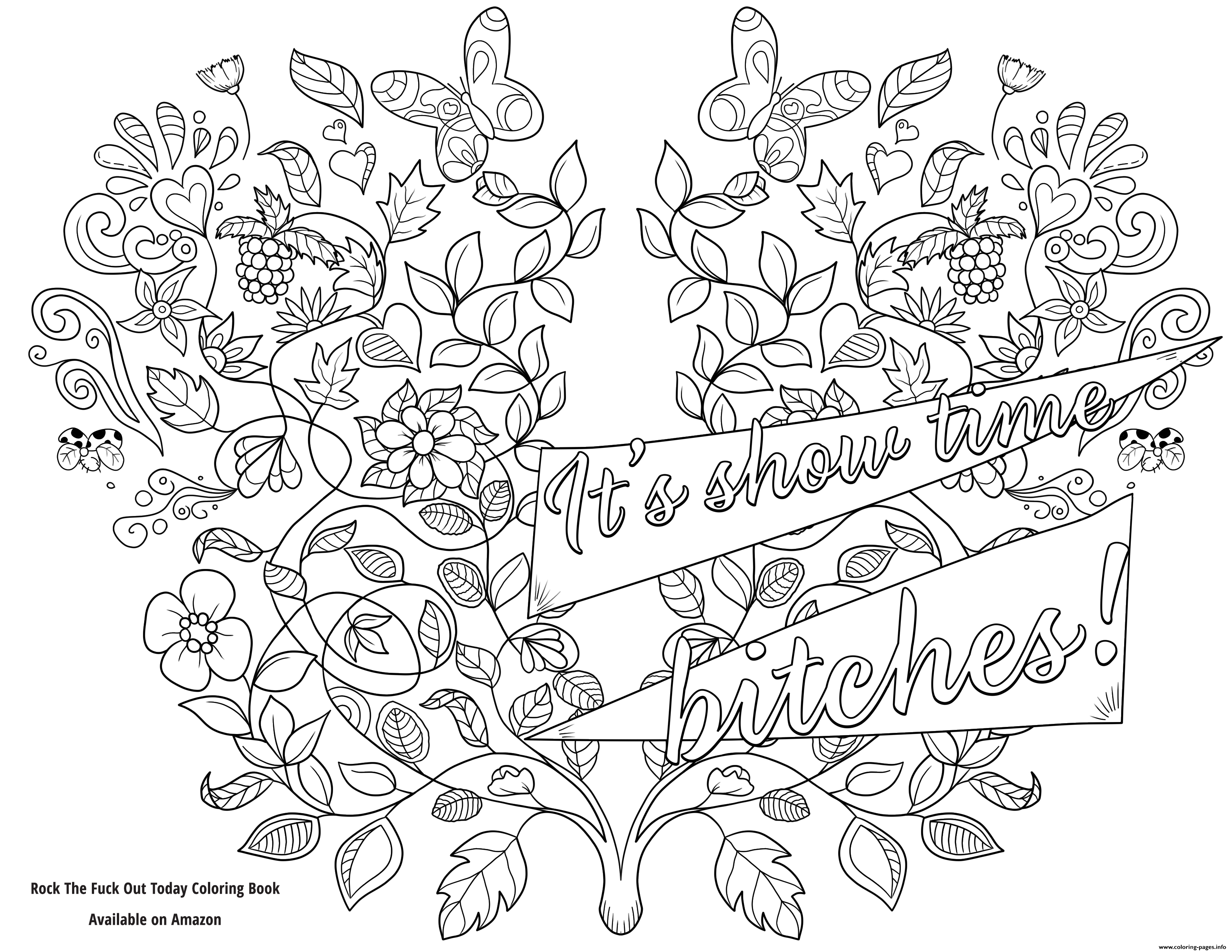 Its Show Time Bitches Swear Word Coloring Pages