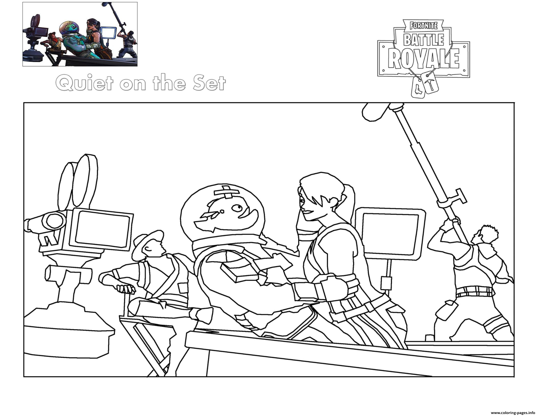 Fortnite Quiet On Set Coloring Pages Printable