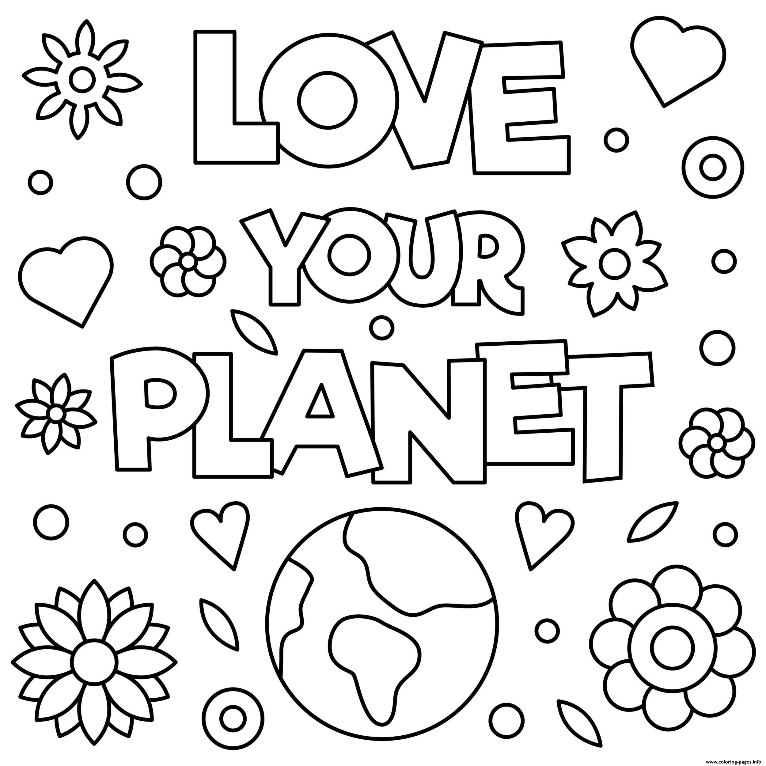 Love Your Planet Earth Day 22 April coloring pages