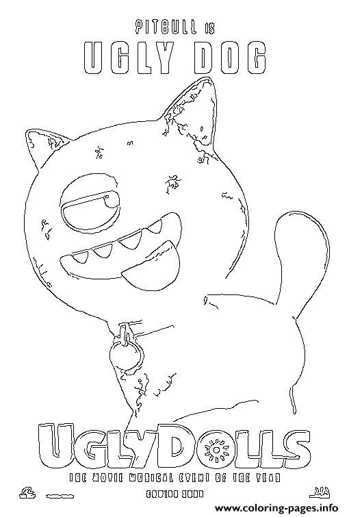 Pitgull Is Ugly Dog Uglydolls Coloring Pages Printable