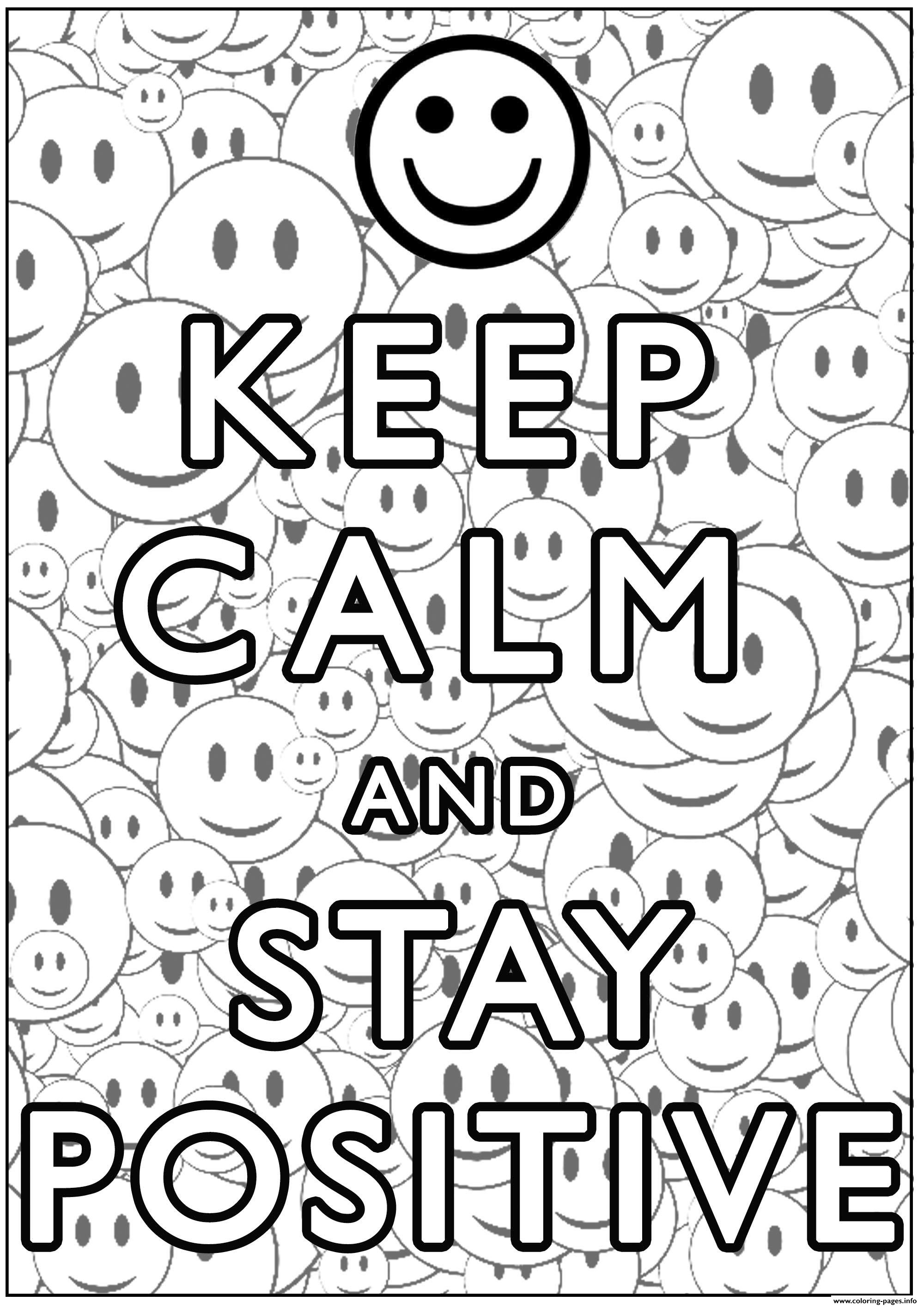 Keep Calm And Stay Positive Coloring Pages Printable
