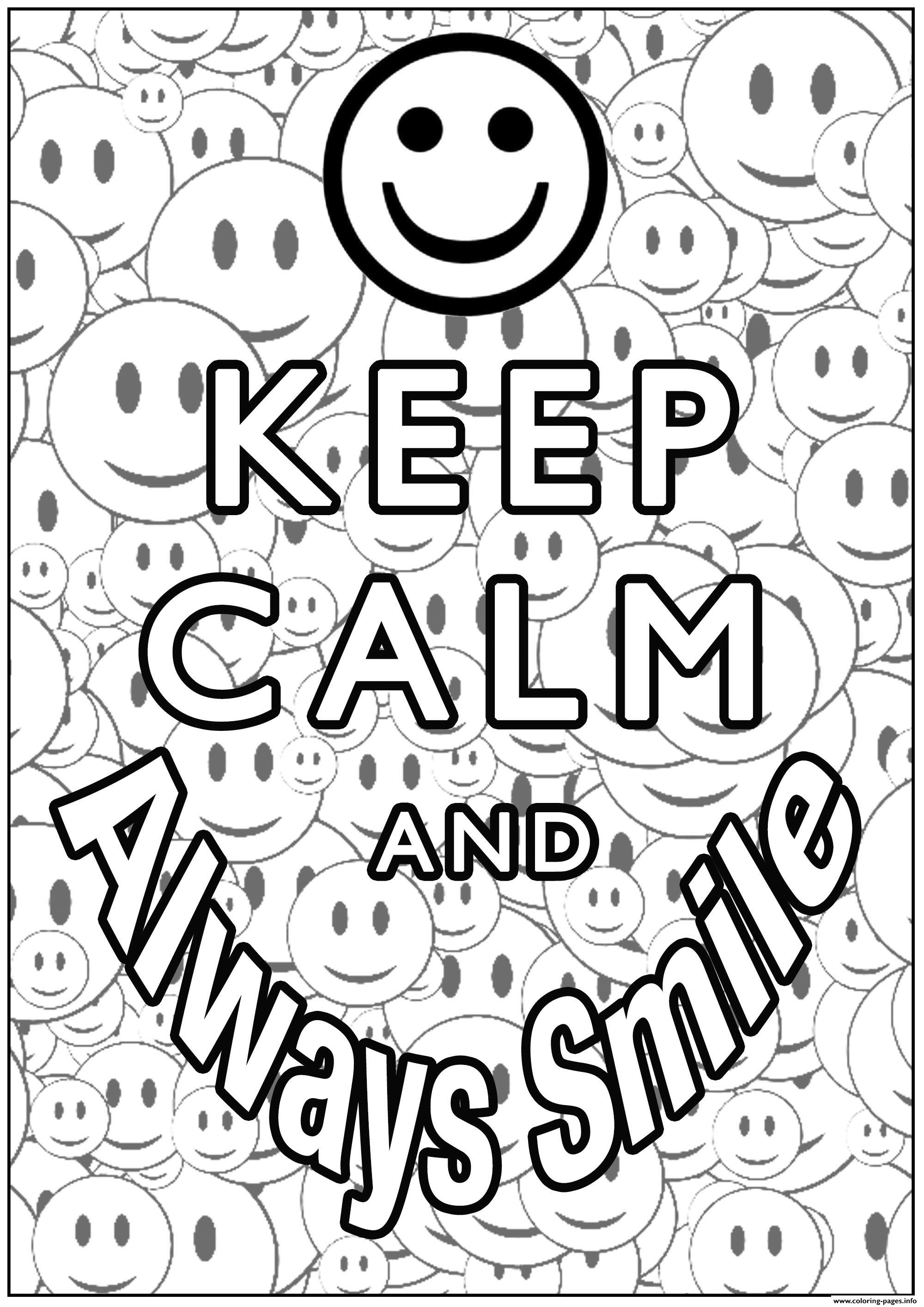 Keep Calm And Always Smile Coloring Pages Printable