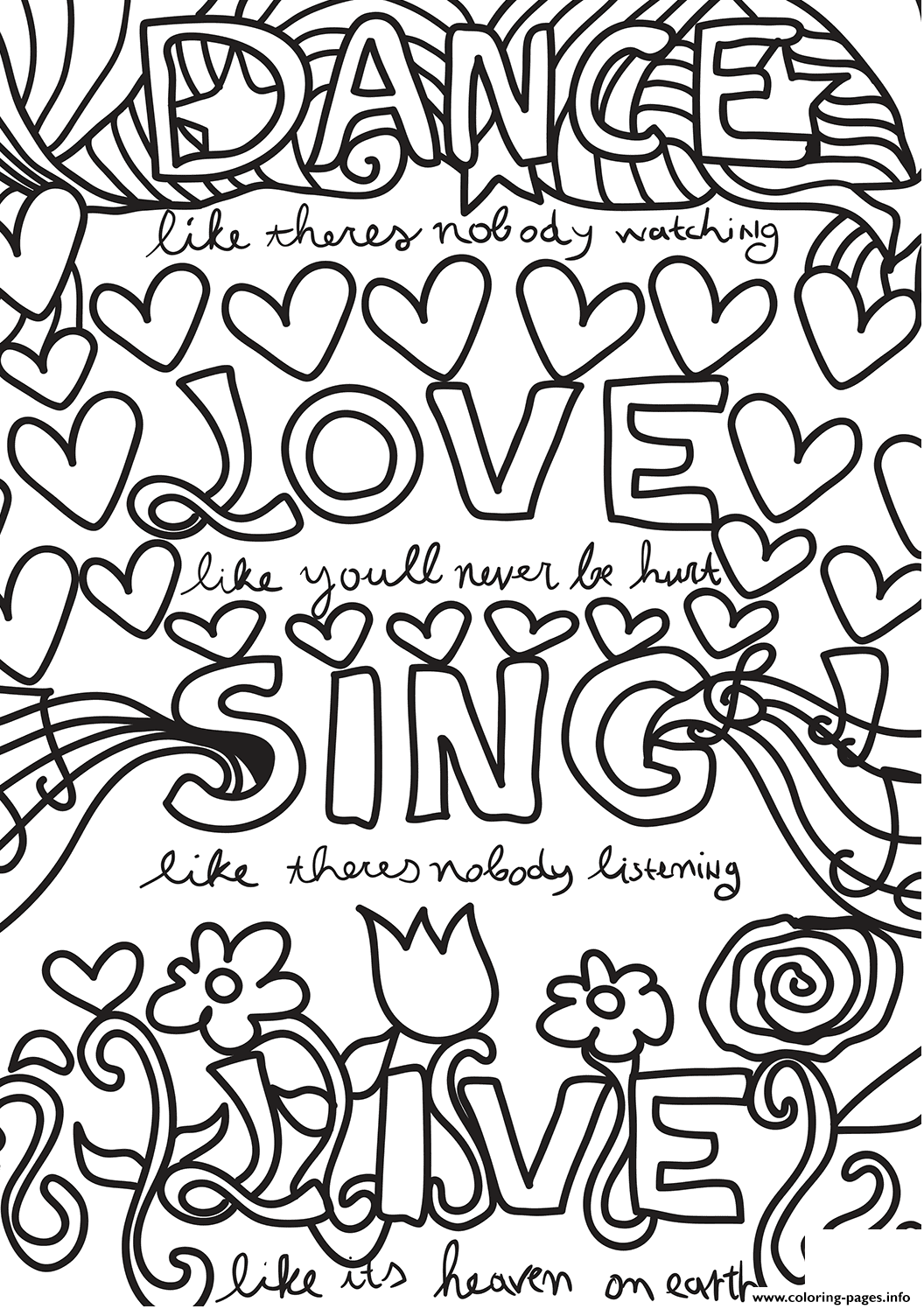 Dance Love Sing Live Coloring Pages Printable