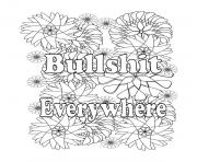 bullshit everywhere quotes qord coloring pages