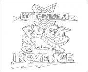 quotes word make life your bitch swear word revenge coloring pages
