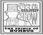 Printable The Greatest Showman The Prince of Humbug coloring pages