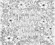 Printable do what makes you happy coloring pages