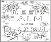 Printable keep Calm and be cool coloring pages