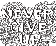 Printable never give up coloring pages