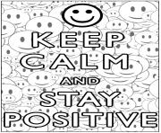 Printable Keep Calm and stay positive coloring pages