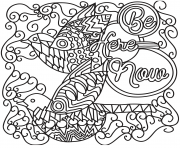 Printable be here now coloring pages