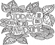 Printable today is going be awesome coloring pages